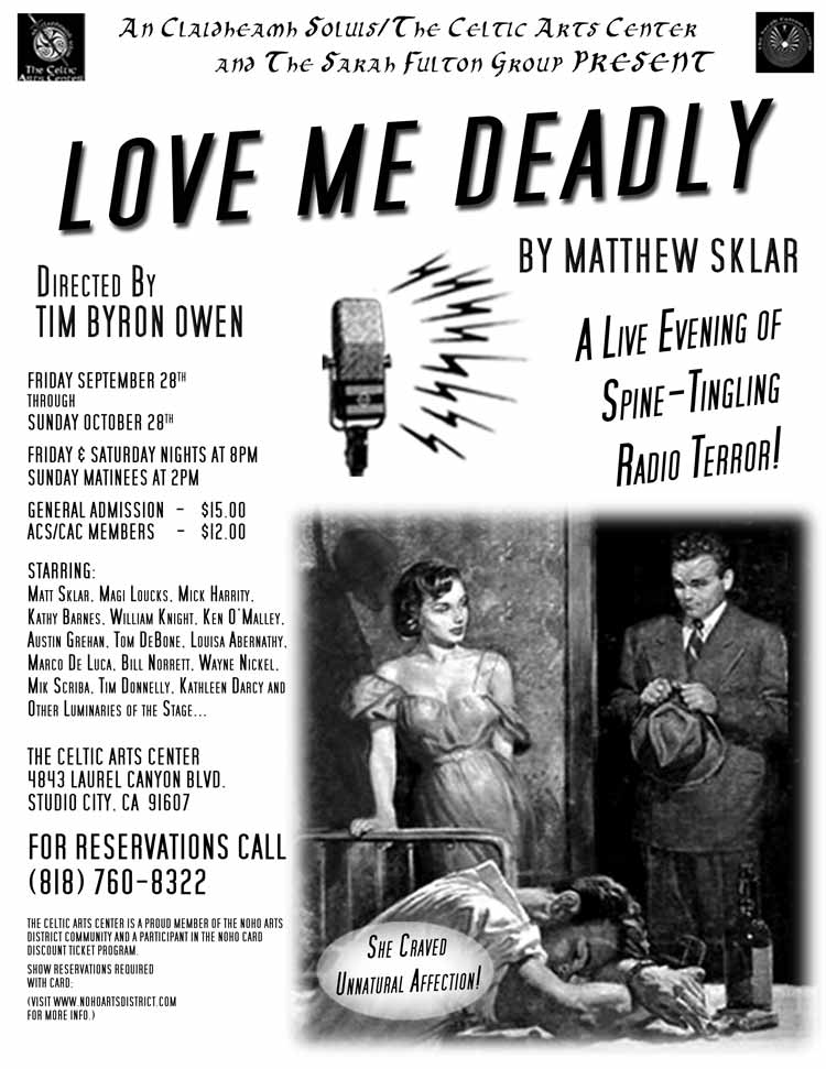 Love Me Deadly flyer.